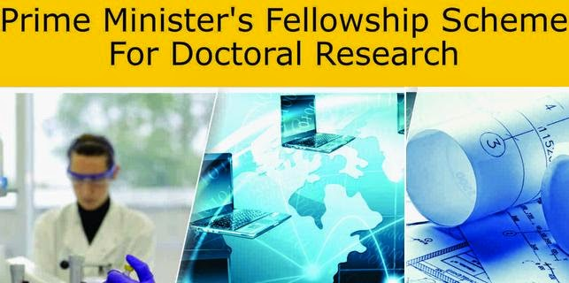 Prime Ministers Fellowship Scheme for Doctoral Research- Last Date is 25 May, 2018